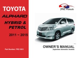 Toyota - Alphard Hybrid and Petrol car owners user manual in English | 2011 - 2015