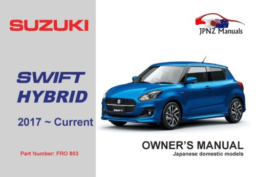 Suzuki – Swift Hybrid owners user auto manual in English   2017 ~ Current model