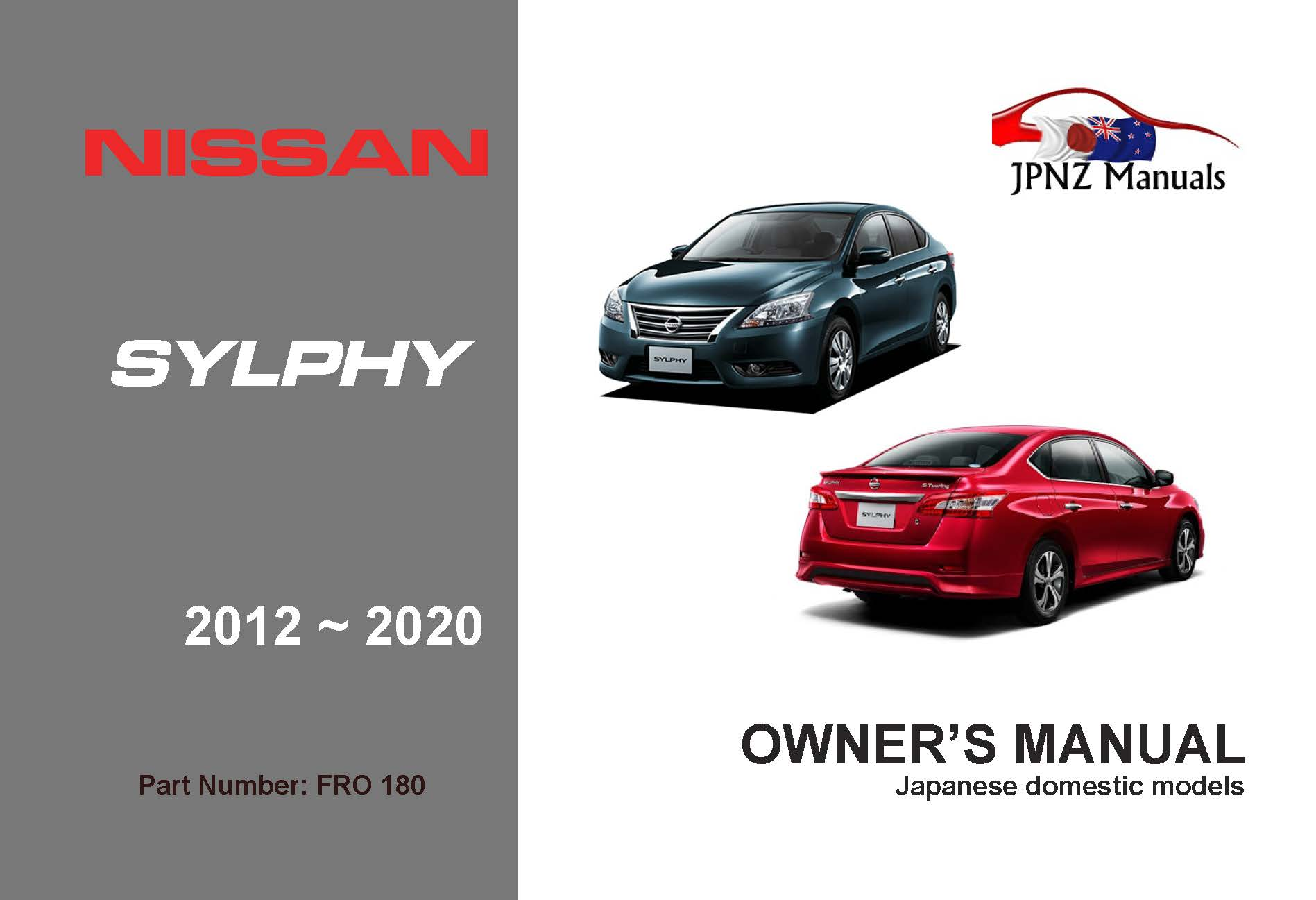 Nissan - Bluebird Sylphy car owners user manual in English   2012 - 2020