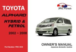 Toyota - Alphard Hybrid and Petrol car owners user manual in English | 2002 - 2008