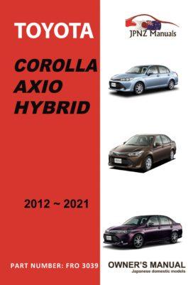 Toyota - Corolla Axio Hybrid car owners user manual in English | 2012 - 2021