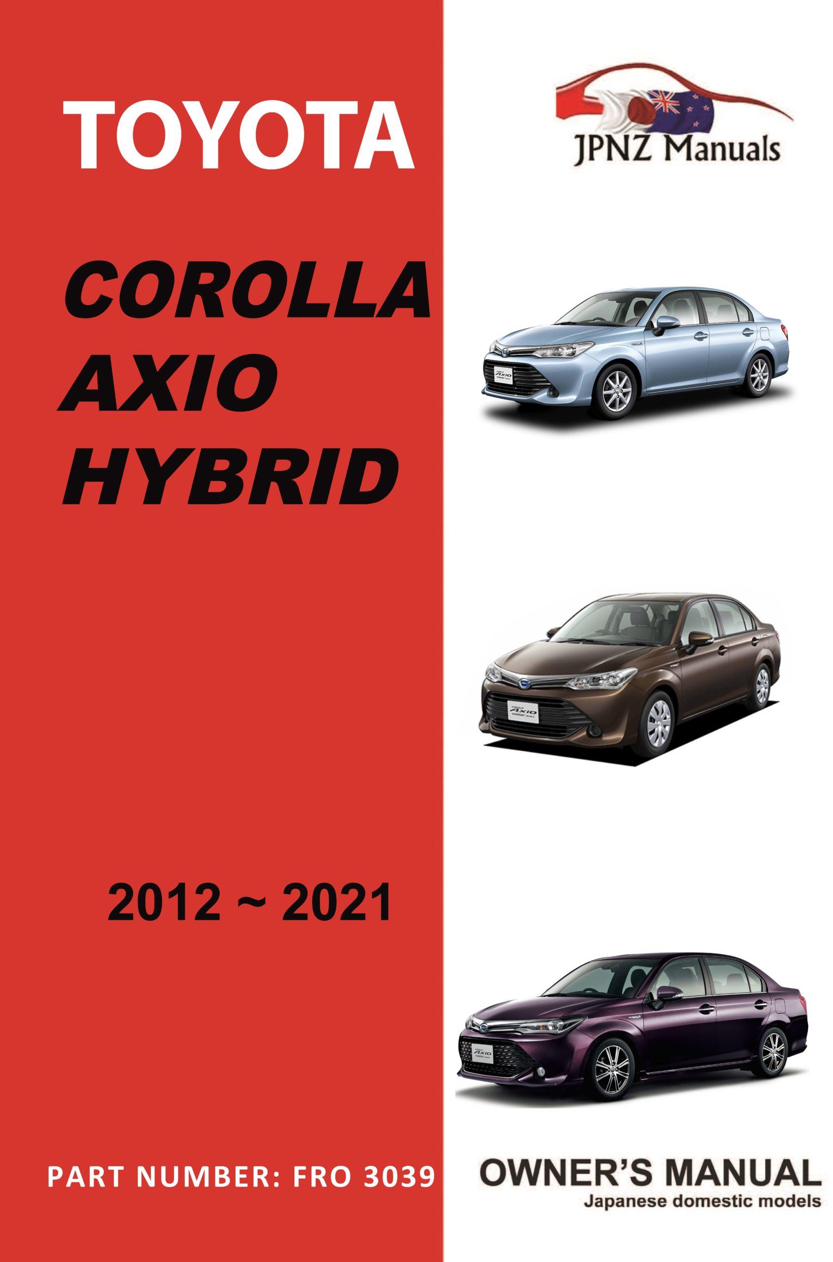 Toyota - Corolla Axio Hybrid car owners user manual in English   2012 - 2021