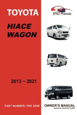 Toyota - Hiace Wagon owners user manual in English | 2013 - 2021