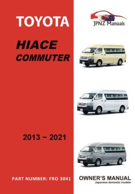Toyota - Hiace Commuter owners user manual in English | 2013 - 2021