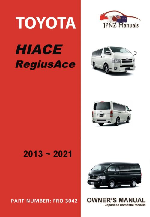 Toyota - Hiace RegiusAce owners user manual in English | 2013 - 2021
