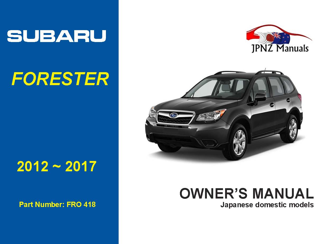 Subaru Forester owners user manual in English | 2012 - 2017