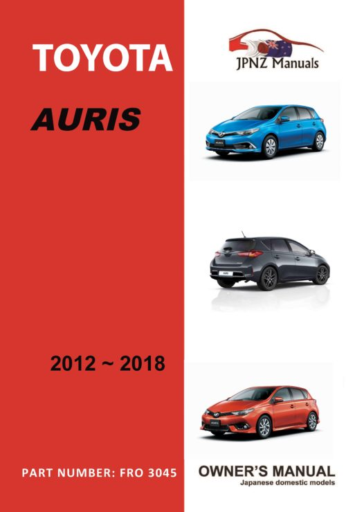 Toyota - Auris owners user manual in English   2012 - 2018