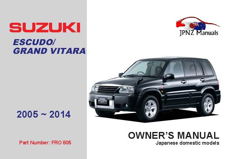 Suzuki – Escudo / Grand Vitara owners user manual in English | 2005 ~ 2014