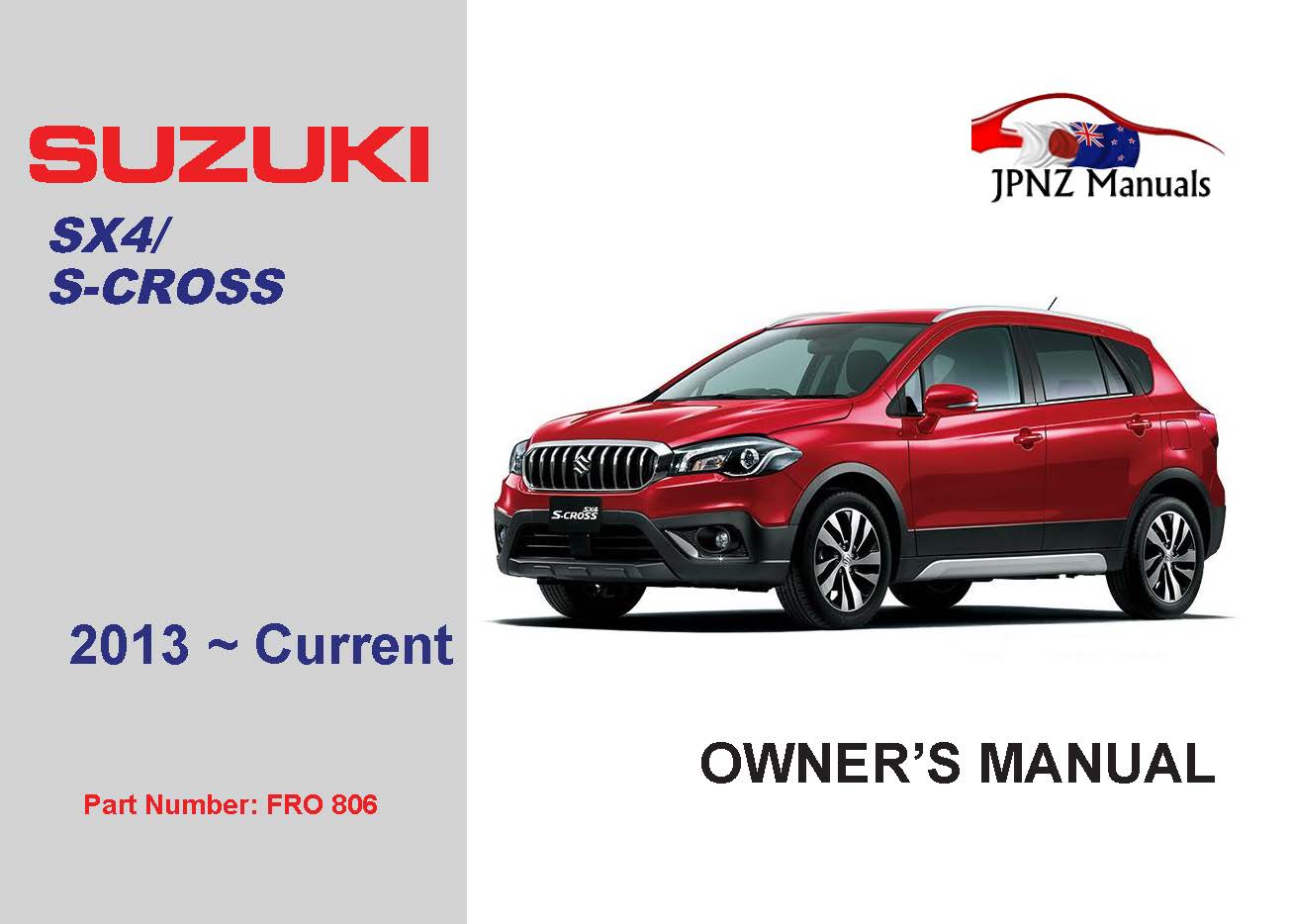 Suzuki – SX4 / S-Cross owners user manual in English | 2013 ~ current