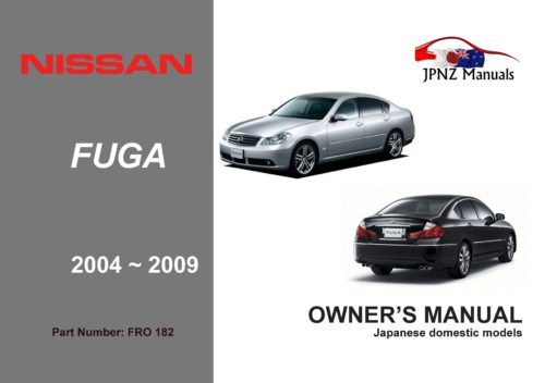 Nissan – Fuga Y50 Owners User Manual in English | 2004 – 2009