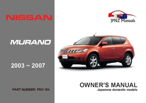 Nissan – Murano car owners user manual | 2003 – 2007 | Z50 In English