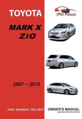 Toyota - Mark X ZiO owners user manual in English | 2007 - 2013