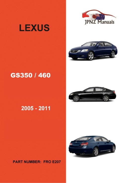 Lexus – GS350 GS460 2005 – 2011 Owner's User Manual in English