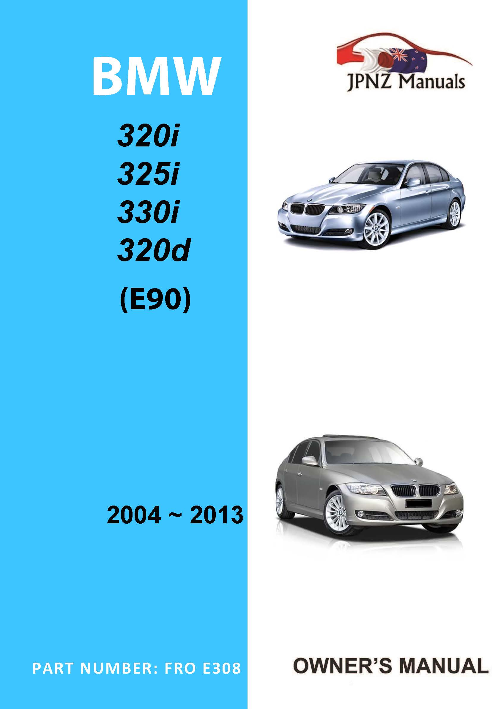 BMW - 3 Series E90 car owners user manual in English   2004 - 2013
