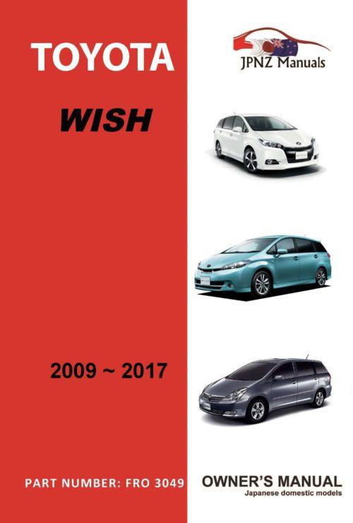 Toyota - Wish owners user manual in English   2009 - 2017