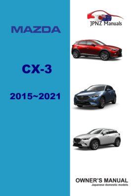 Mazda – CX-3 CX3 car owners user manual in English | 2015 –2021