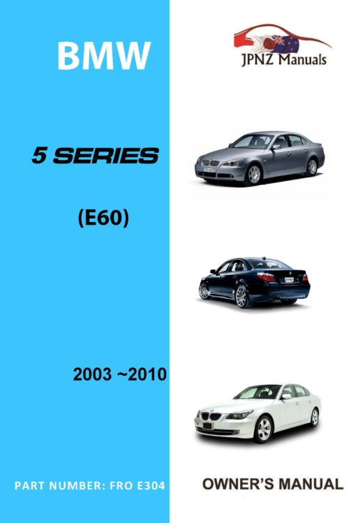 BMW - 5 Series E60 car owners user manual in English | 2003 - 2010