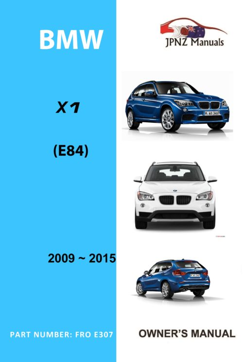 BMW - X1 Series E84 car owners user manual in English | 2009 - 2015