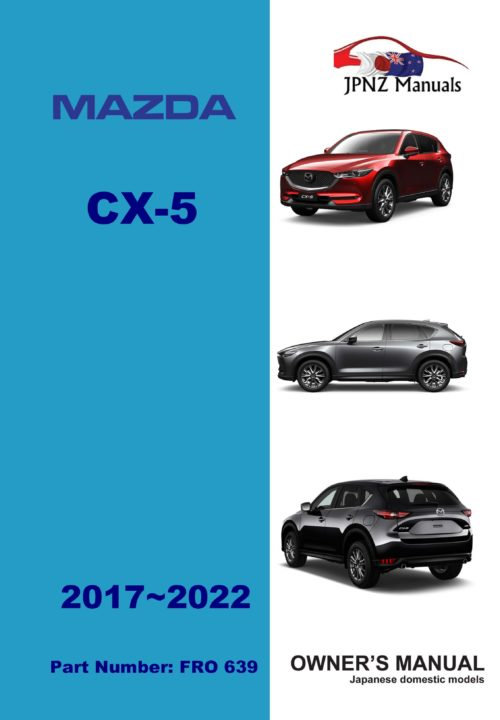 Mazda – CX-5 CX5 Car Owners User Manual In English   2017 – 2022